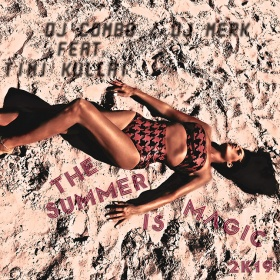 DJ COMBO & DJ MERK FT. TIMI KULLAI - THE SUMMER IS MAGIC 2K19